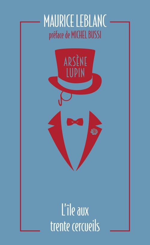 Arsène Lupin ; l'île aux trente cercueils