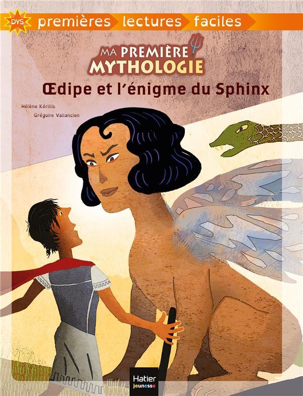 Ma première mythologie ; OEdipe et l'énigme du sphinx
