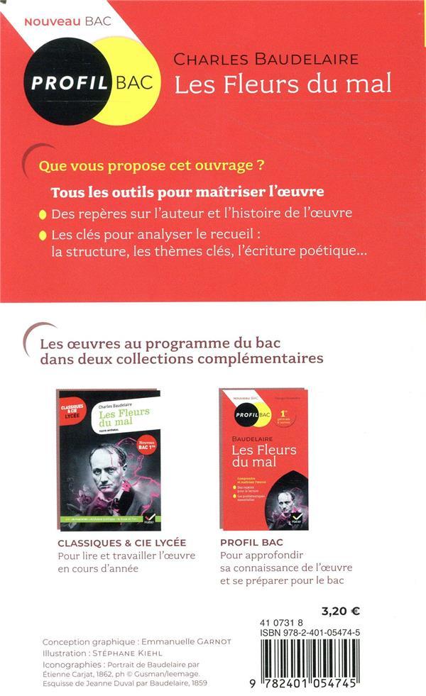 Baudelaire, les fleurs du mal ; toutes les clés d'analyse pour le bac