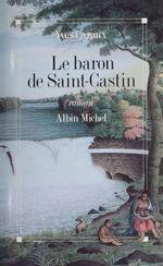 Le baron de Saint-Castin  - Yves Cazaux