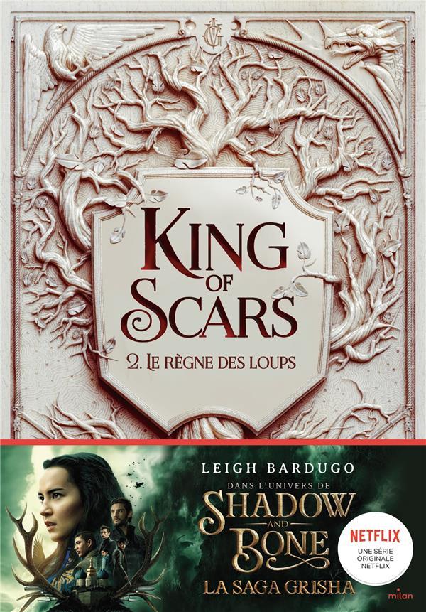 King of scars T.2 ; le règne des loups