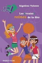 Vente Livre Numérique : Les (vraies) reines de la fête  - Ségolène Valente