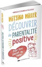 DECOUVRIR LA PARENTALITE POSITIVE