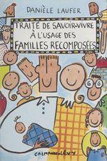 Vente EBooks : Traité de savoir-vivre à l'usage des familles recomposées  - Danièle Laufer