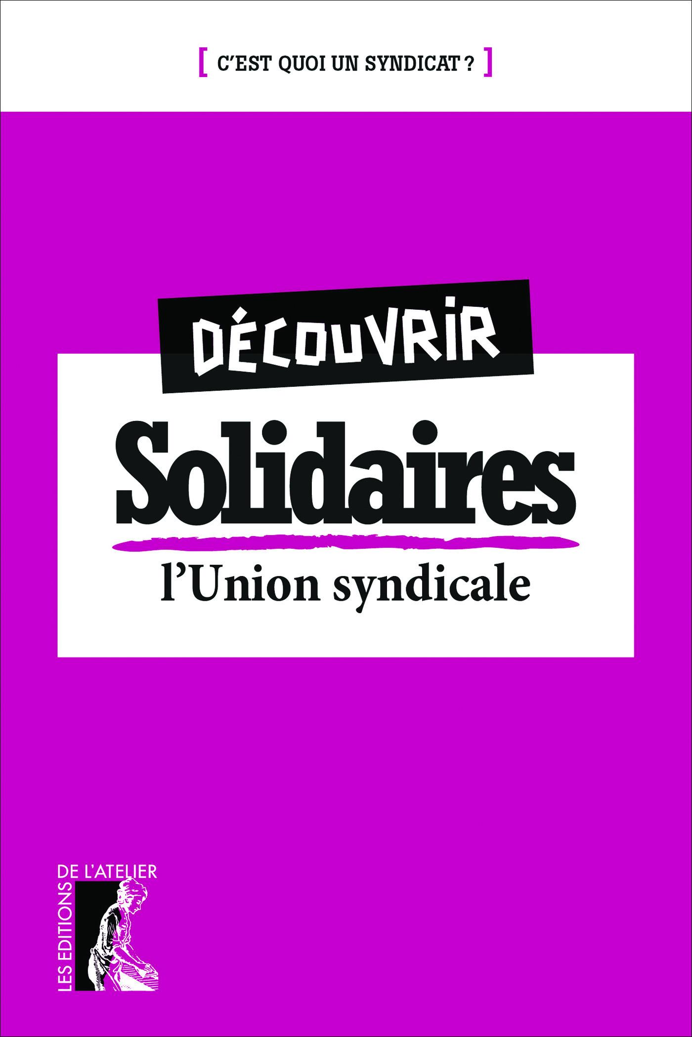 Découvrir le syndicat solidaires