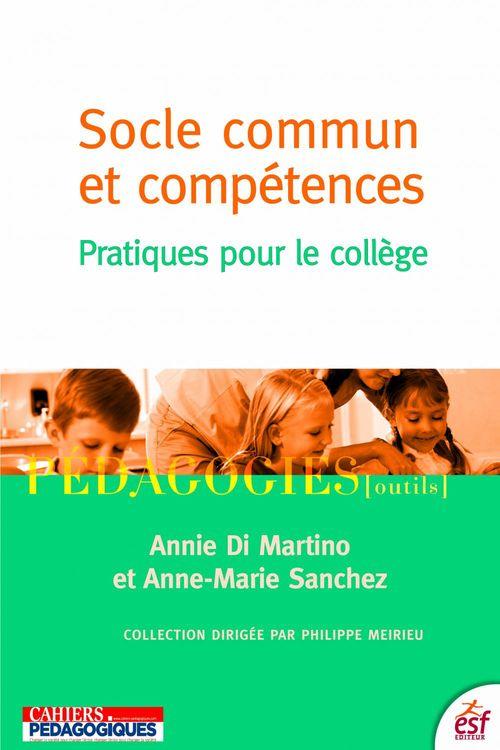 Socle commun et compétences ; pratiques pour le collège