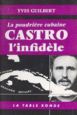 Castro l'infidèle