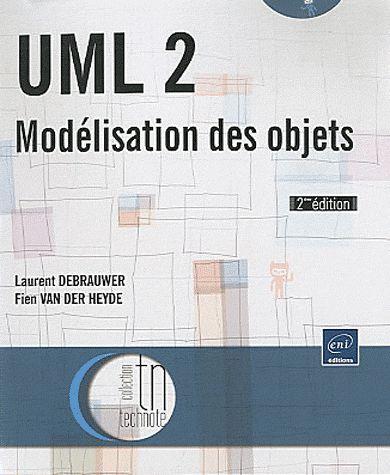 UML 2 ; modélisation des objets (2e édition)