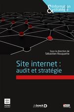 Vente EBooks : Site internet : audit et stratégie  - Sébastien Rouquette - Collectif
