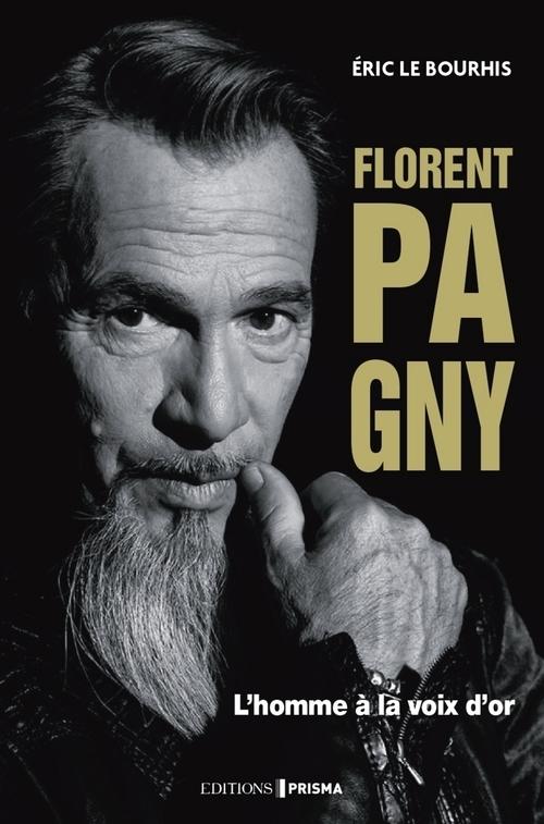 Florent Pagny : l'homme à la voix d'or