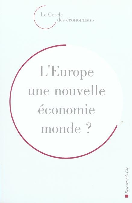 L europe, une nouvelle economie monde ?