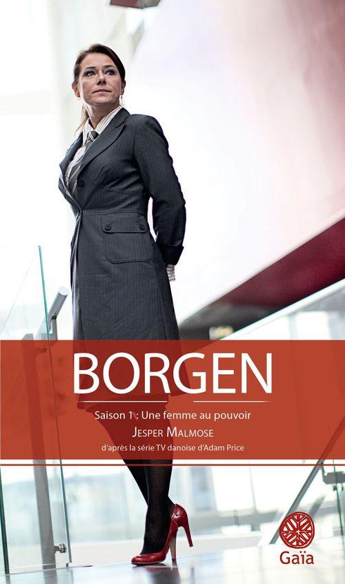 Borgen t.1 ; une femme au pouvoir
