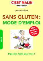 Vente EBooks : Sans gluten : mode d'emploi, c'est malin  - Carole GARNIER