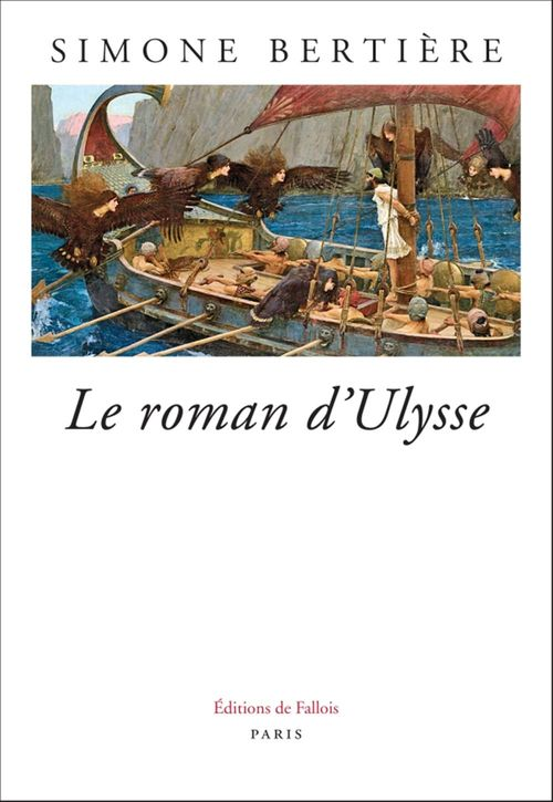 Le roman d'Ulysse  - Simone Bertiere