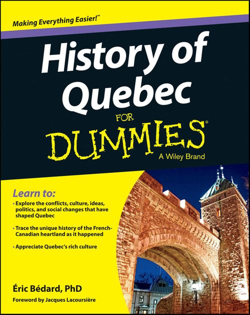 History of Quebec For Dummies