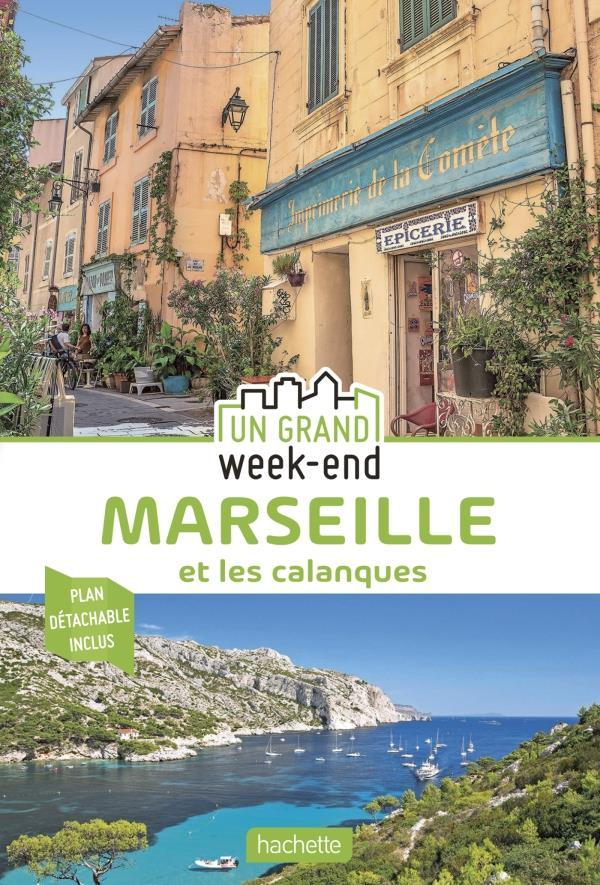 Un grand week-end ; Marseille et les calanques