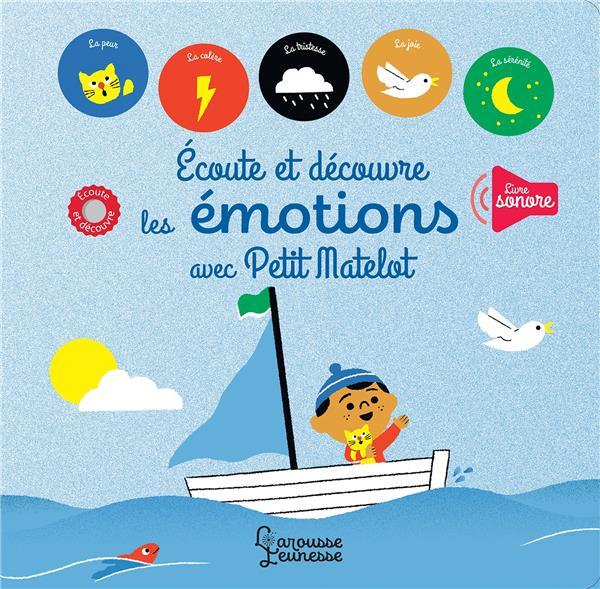 écoute et découvre les émotions avec Petit Matelot