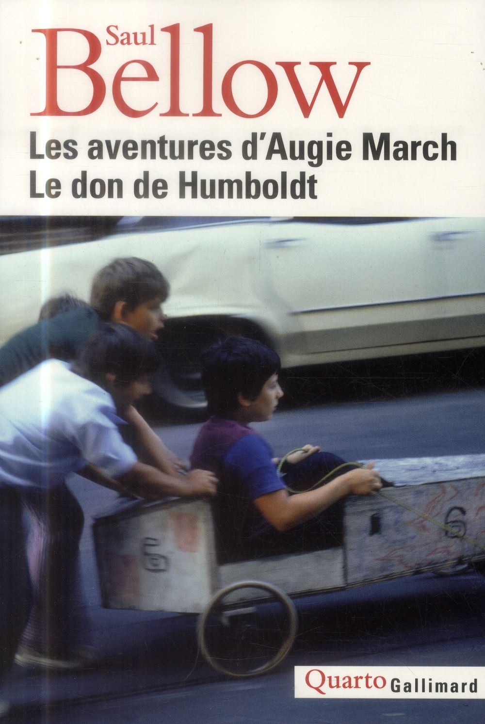 Les aventures d'augie march ; le don de humboldt