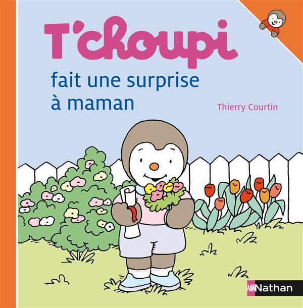 N21 - T'Choupi Fait Une Surprise A Maman