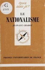 Vente Livre Numérique : Le Nationalisme  - Jean-Luc CHABOT