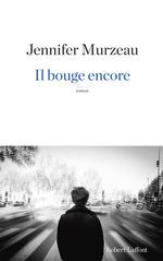 Vente Livre Numérique : Il bouge encore  - Jennifer MURZEAU