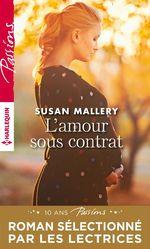 Vente EBooks : L'amour sous contrat  - Susan Mallery