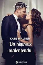 Vente EBooks : Un heureux malentendu  - Kate Walker