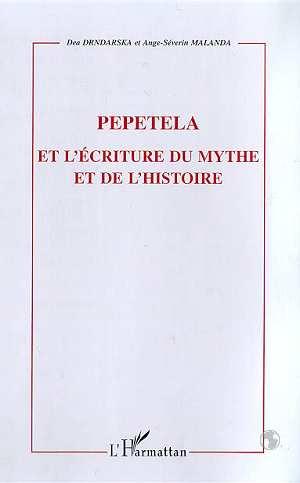 Pepetela et l'ecriture du mythe et de l'histoire
