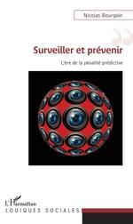 Vente Livre Numérique : Surveiller et prévenir  - Nicolas Bourgoin