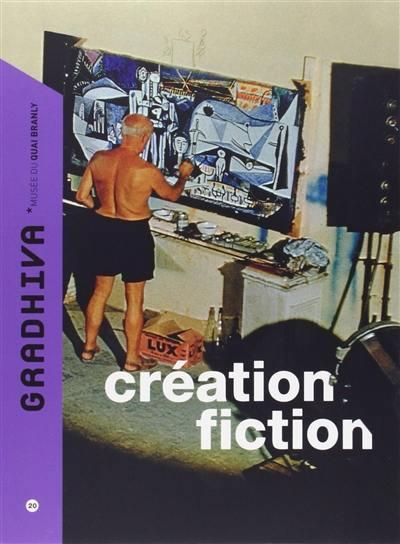 Gradhiva n.20 ; creation-fiction
