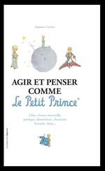 Vente Livre Numérique : Agir et penser comme le Petit Prince - Edition Officielle des 75 ans  - Stéphane GARNIER