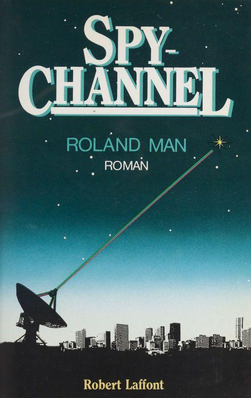 Spy Channel  - Roland Man