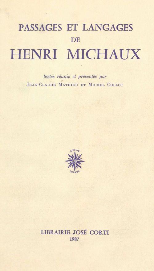 Passages et langages de henri michaux actes de la troisieme rencontre sur la poesie moderne, ens [ec