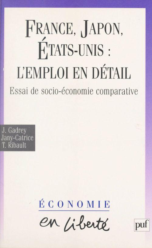 France, Japon, États-Unis : l'emploi en détail