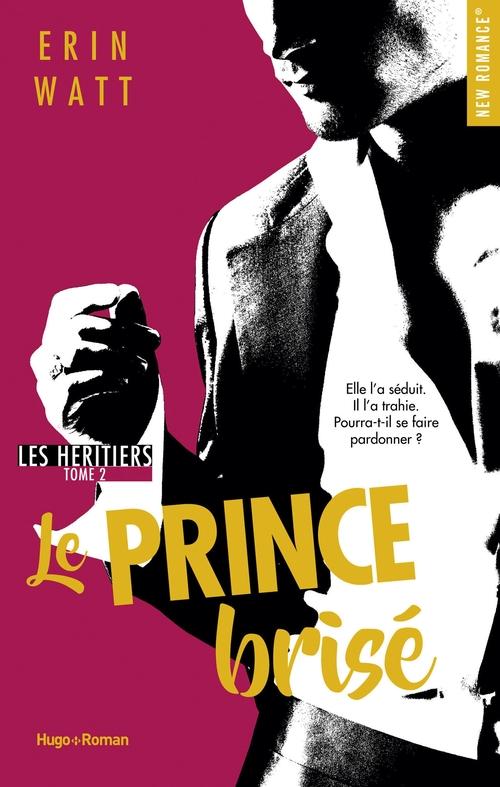 Les héritiers T.2 ; le prince brisé