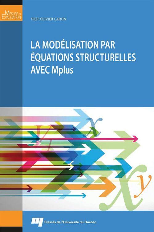 La modélisation par équations structurelles avec Mplus