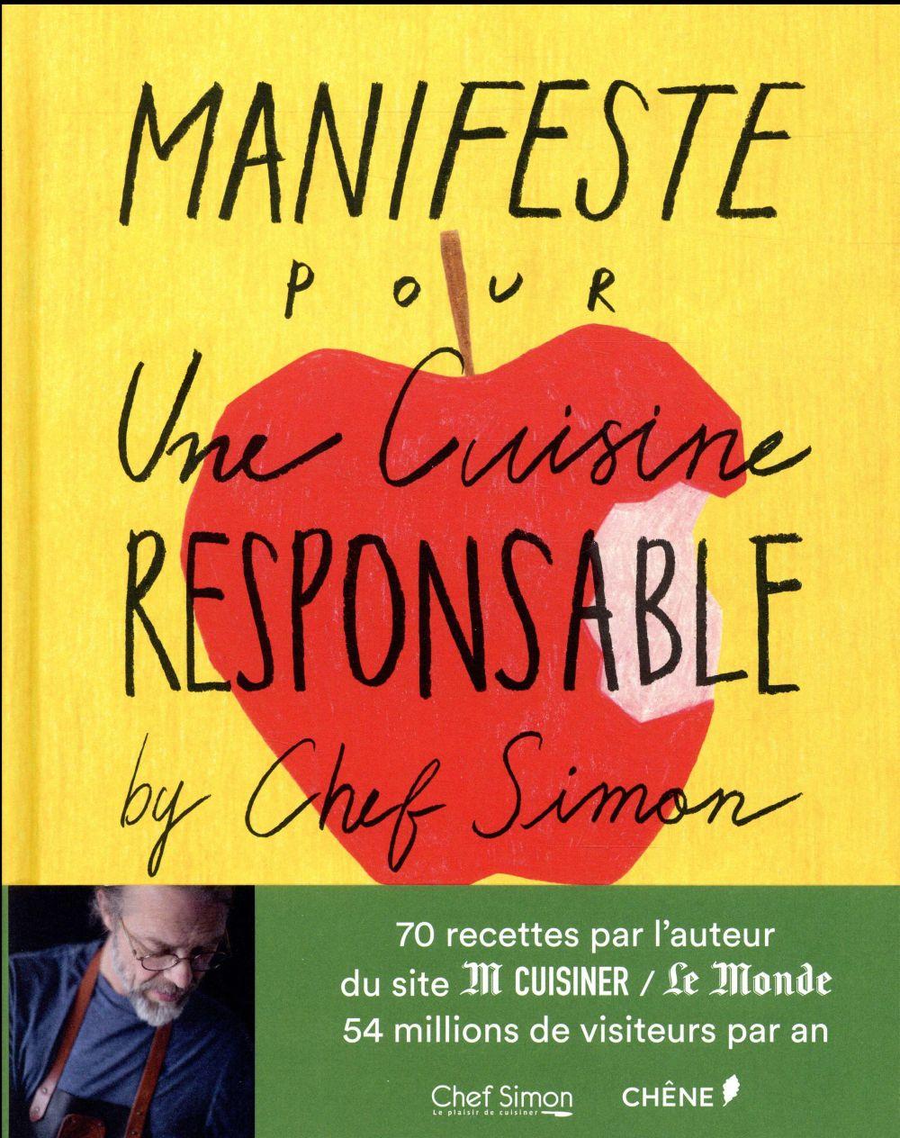 MANIFESTE POUR UNE CUISINE RESPONSABLE ! BY CHEF SIMON