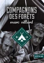 Vente Livre Numérique : Compagnons des forêts  - Marc Villard