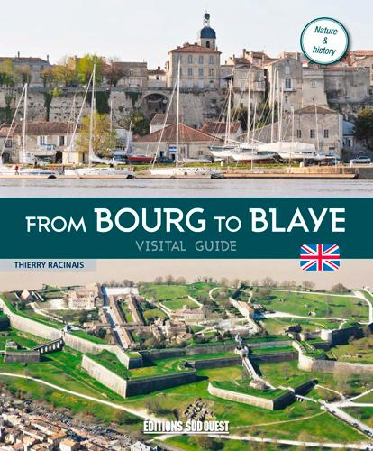 From Bourg to Blaye