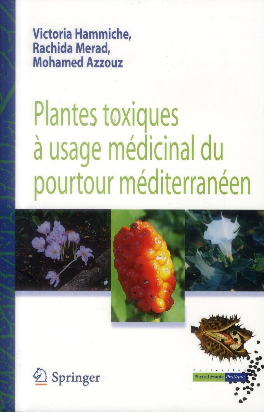 Plantes Toxiques A Usage Medicinal Du Pourtour Mediterraneen