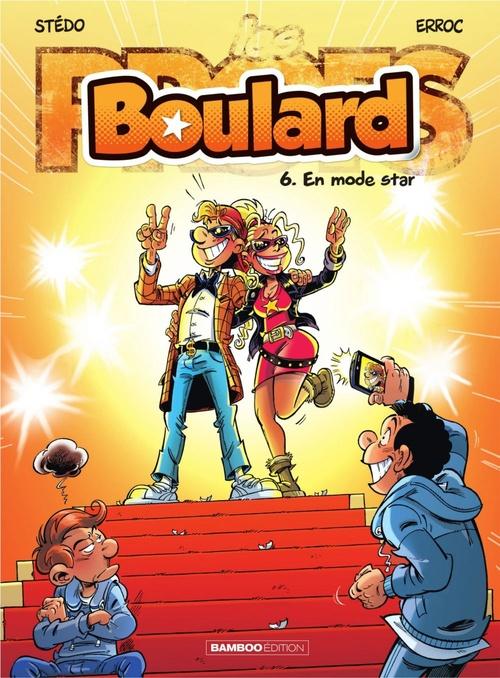 Vente Livre Numérique : Boulard - Tome 6 - En mode star !  - Erroc