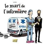 Vente Livre Numérique : Le mari de l'infirmière  - Aurel