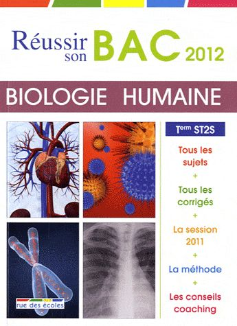 réussite-bac ; réussir son bac 2012 ; biologie humaine ; ST2S