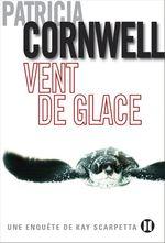 Vente Livre Numérique : Vent de glace  - Patricia Cornwell