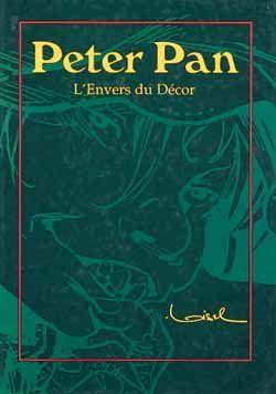 Peter Pan HORS-SERIE ; l'envers du décor