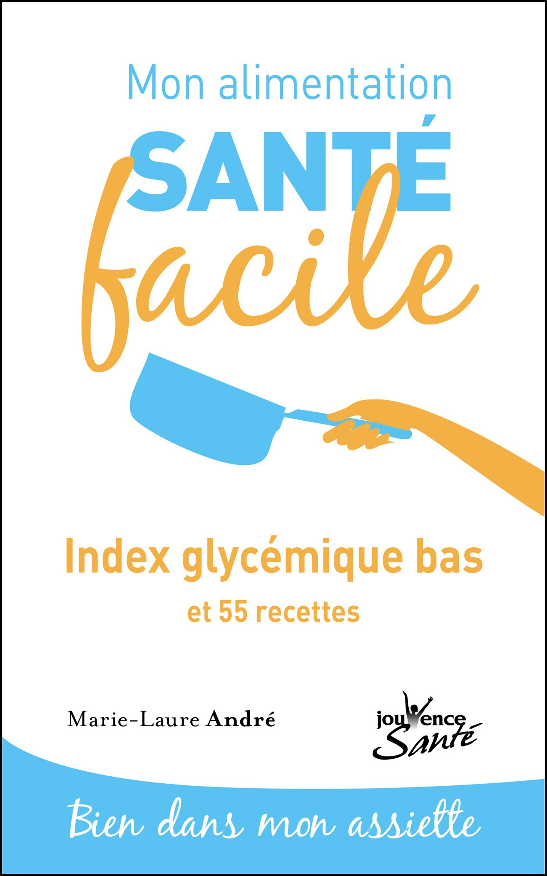 Vente EBooks : Mon alimentation santé facile : Index glycémique bas