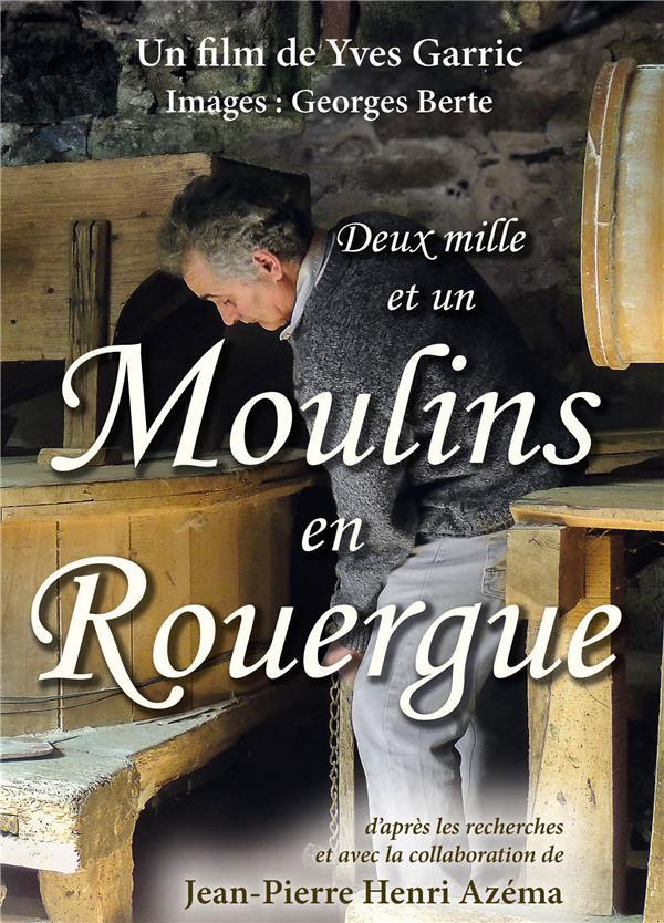 Deux mille et un moulins en Rouergue