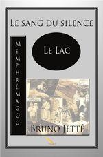Vente AudioBook : Le sang du silence Lac Memphrémagog  - Bruno Jetté