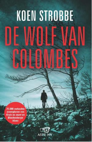 De wolf van Colombes - Koen Strobbe - ebook