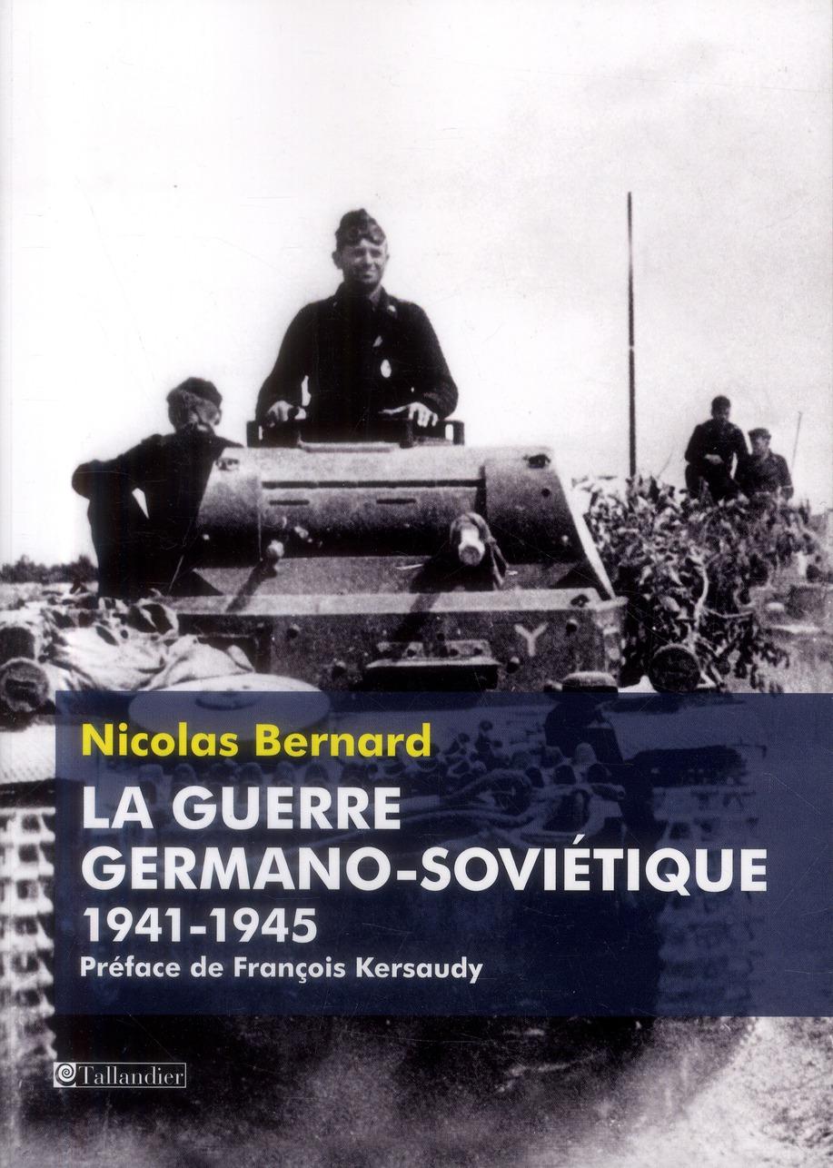 La guerre germano-sovietique 1941-1945